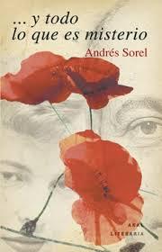 ...y todo lo que es misterio, de Andrés Sorel en Akal. A partir de la correspondencia de Ingeborg Bachmann y Paul Celan.